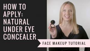 How to Apply Natural Under Eye Concealer