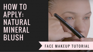 How to Apply Natural Mineral Blush