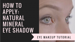 How to Apply Natural Mineral Eye Shadow